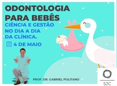 Odontologia para bebês- Ciência e gestão no dia a dia da clínica