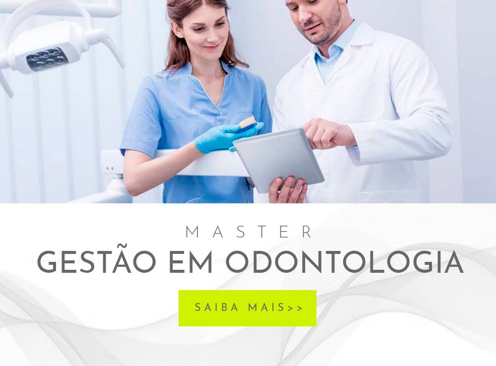 Master Gestão em Odontologia