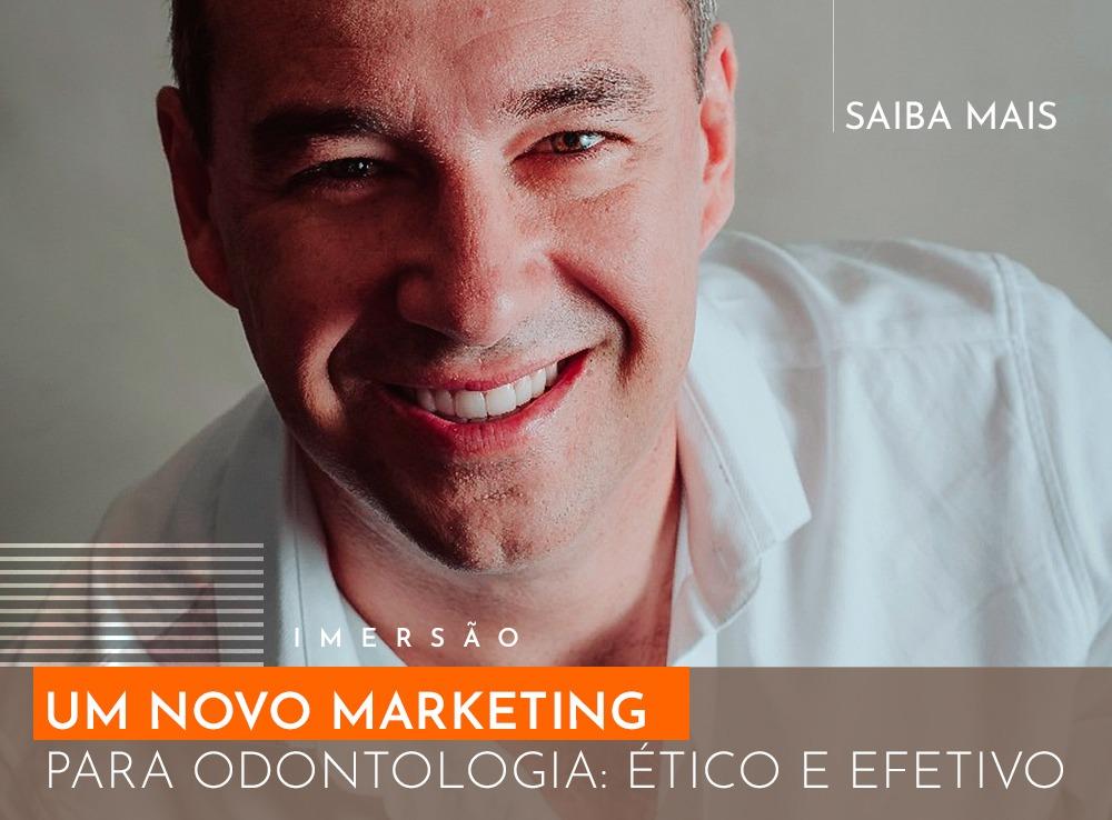Um NOVO Marketing para a odontologia : Ético e Efetivo